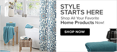 Style Starts Here Shop All Your Favorite Home Products